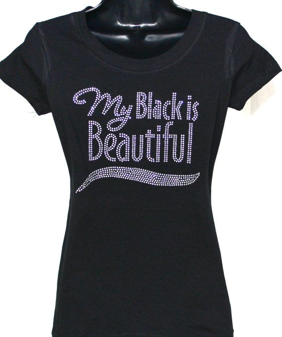 e6f1ce73 My Black is Beautiful Bling Rhinestone by Natural2SuperNatural, $19.99