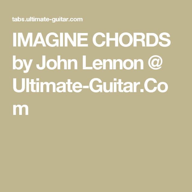 Pin By Sue Hart On Guitar Chords Pinterest John Lennon Worship