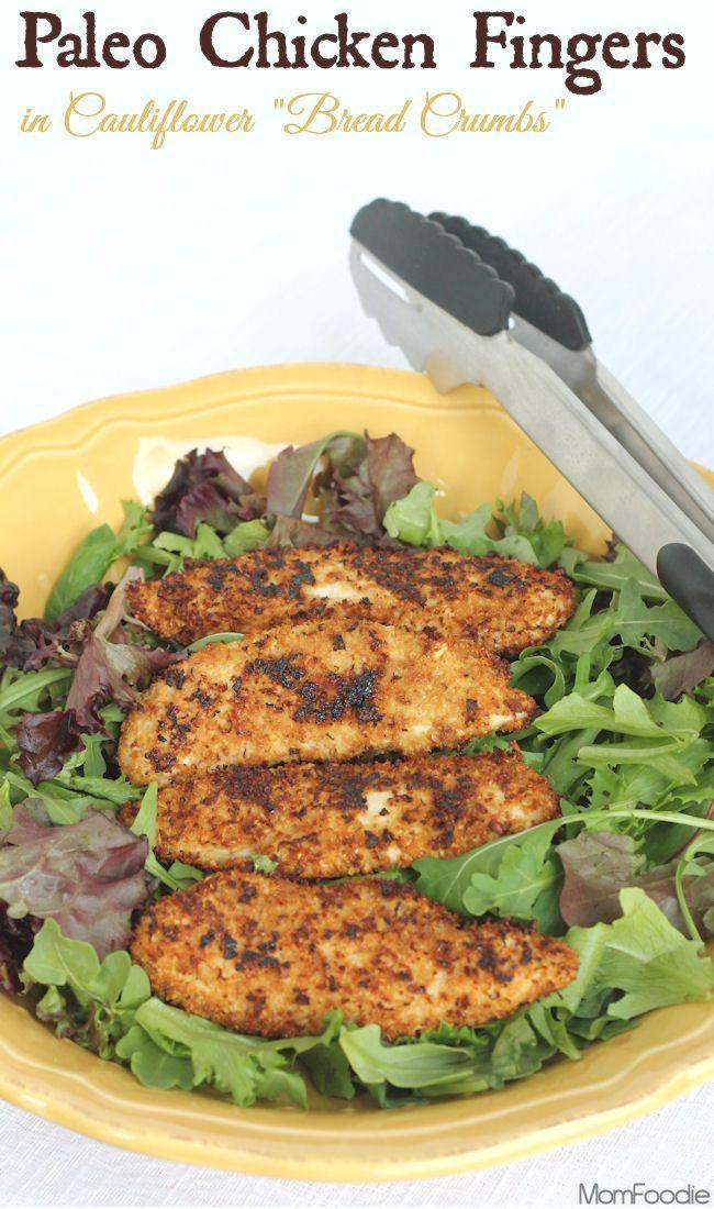 Cauliflower Bread Crumb Crusted Paleo Chicken Fingers Gluten