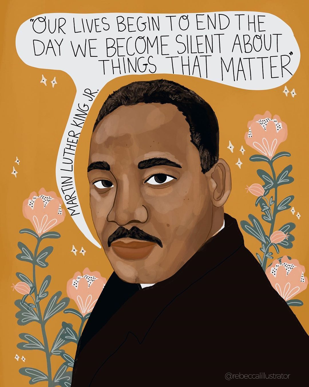 "Rebecca Lynn Illustration on Instagram: ""Honoring the courageous and world changing life of Martin Luther King Jr. Never be silent, never stop pushing for change, never stop loving…"""