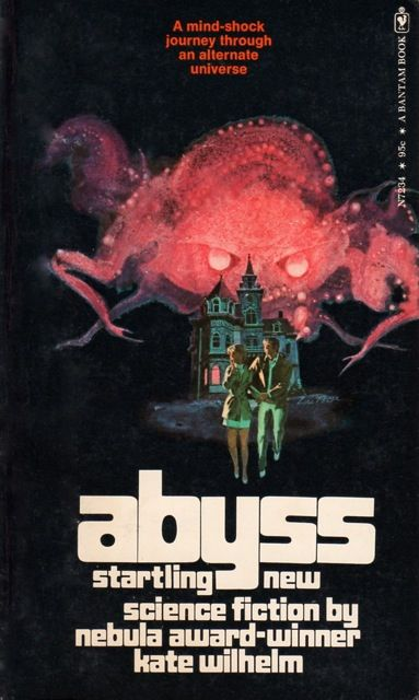 Abyss (1971) by Kate Wilhelm. 1973 cover by Lou... | Vintage ...