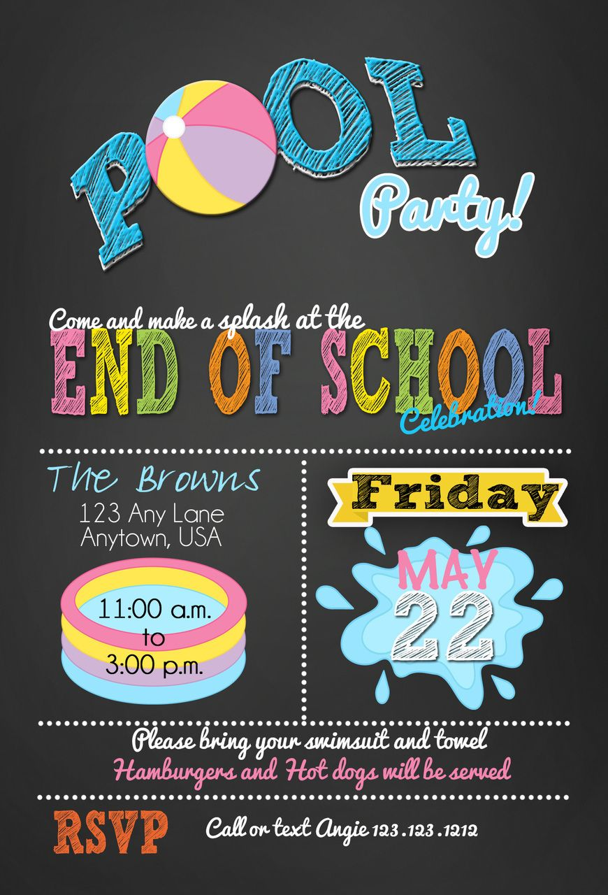 End of School year pool party bash | Invitations and things ...
