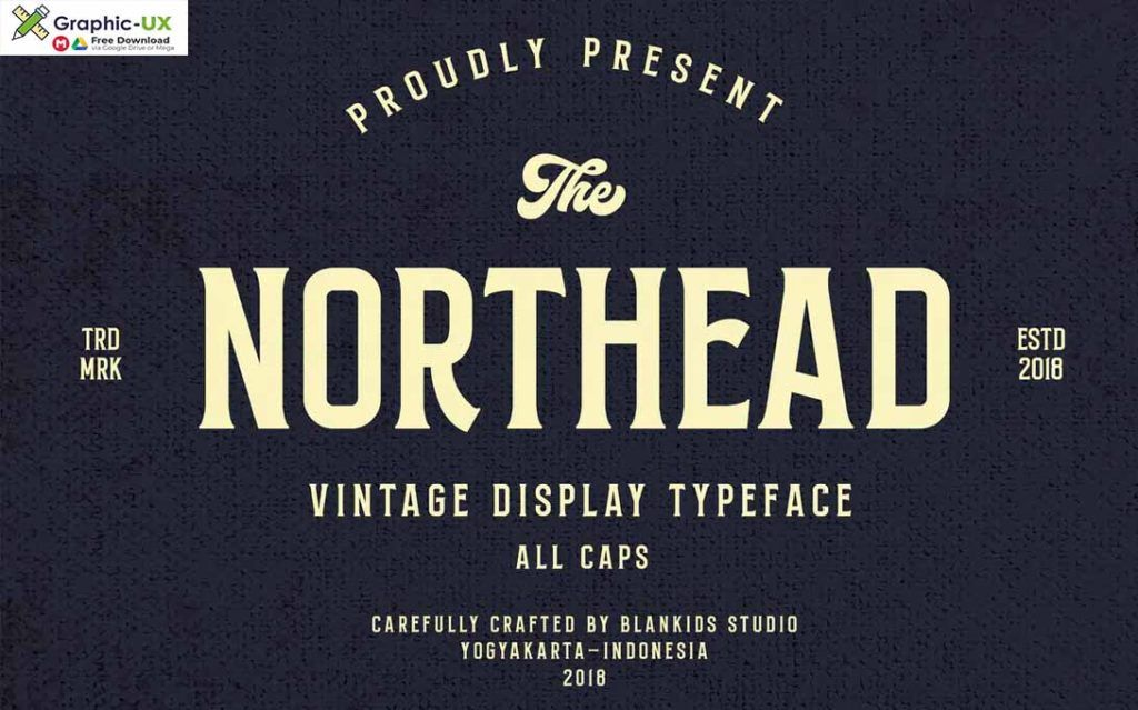 Northead Vintage Serif Font For Free Download With High Speed Download Click On Google Drive Download Button For Serif Fonts Vintage Fonts Free Vintage Fonts