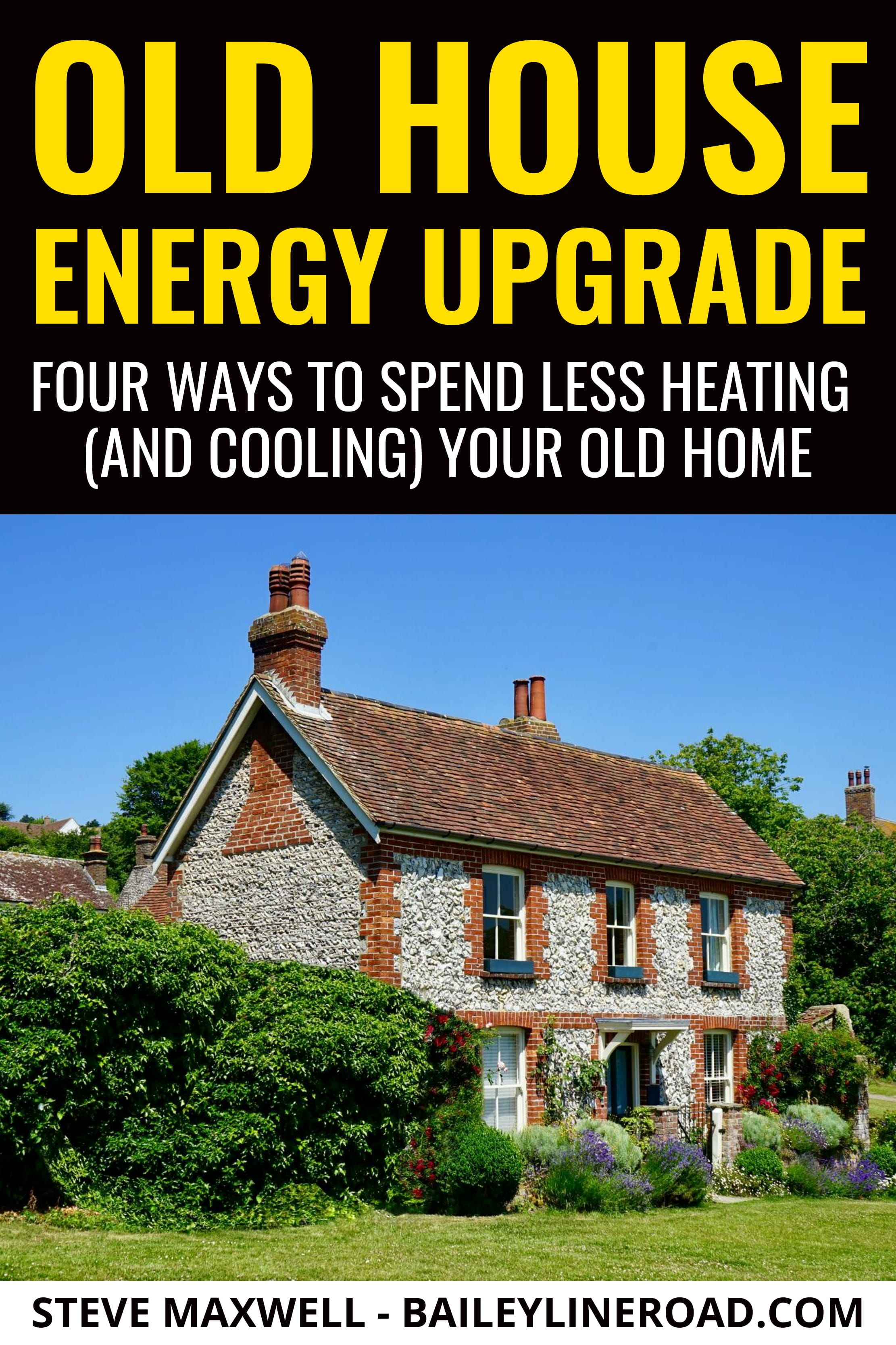 Old House Insulation Four Ways To Spend Less Heating And Cooling Your Old Home In 2020 Home Insulation Old Houses Old House
