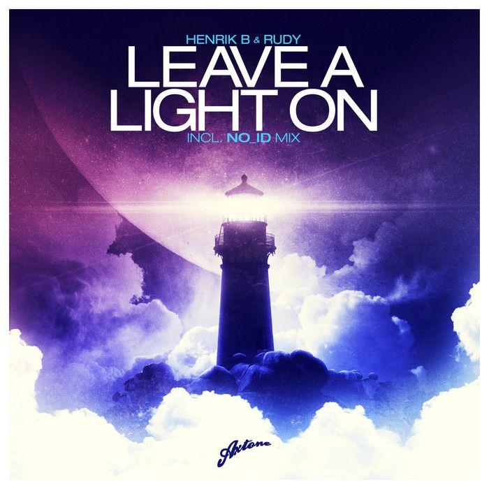 Henrik B & Rudy – Leave a Light On (single cover art)