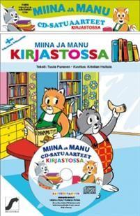 Miinan ja Manun cd-satuaarteet  (kirja + cd-levy). 10.60e