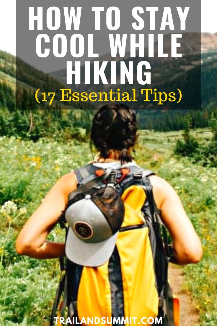 Photo of How Do You Stay Cool While Hiking? 17 Essential Tips