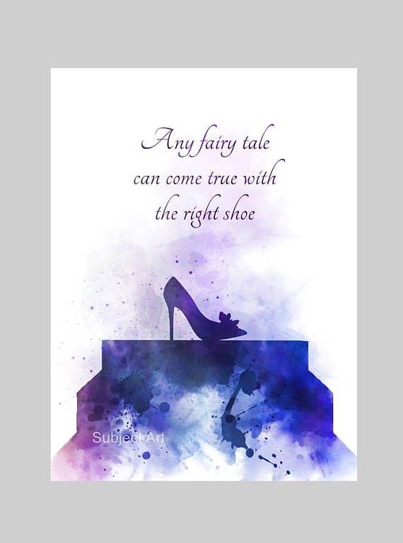 Cinderella Inspired Quote Art Print Illustration Shoe Glass Disney Quotes Disney Cinderella