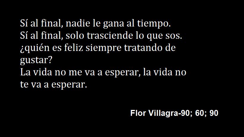 Florenciavillagra Frases Canciones Canciones Ser Feliz Te Voy A Esperar