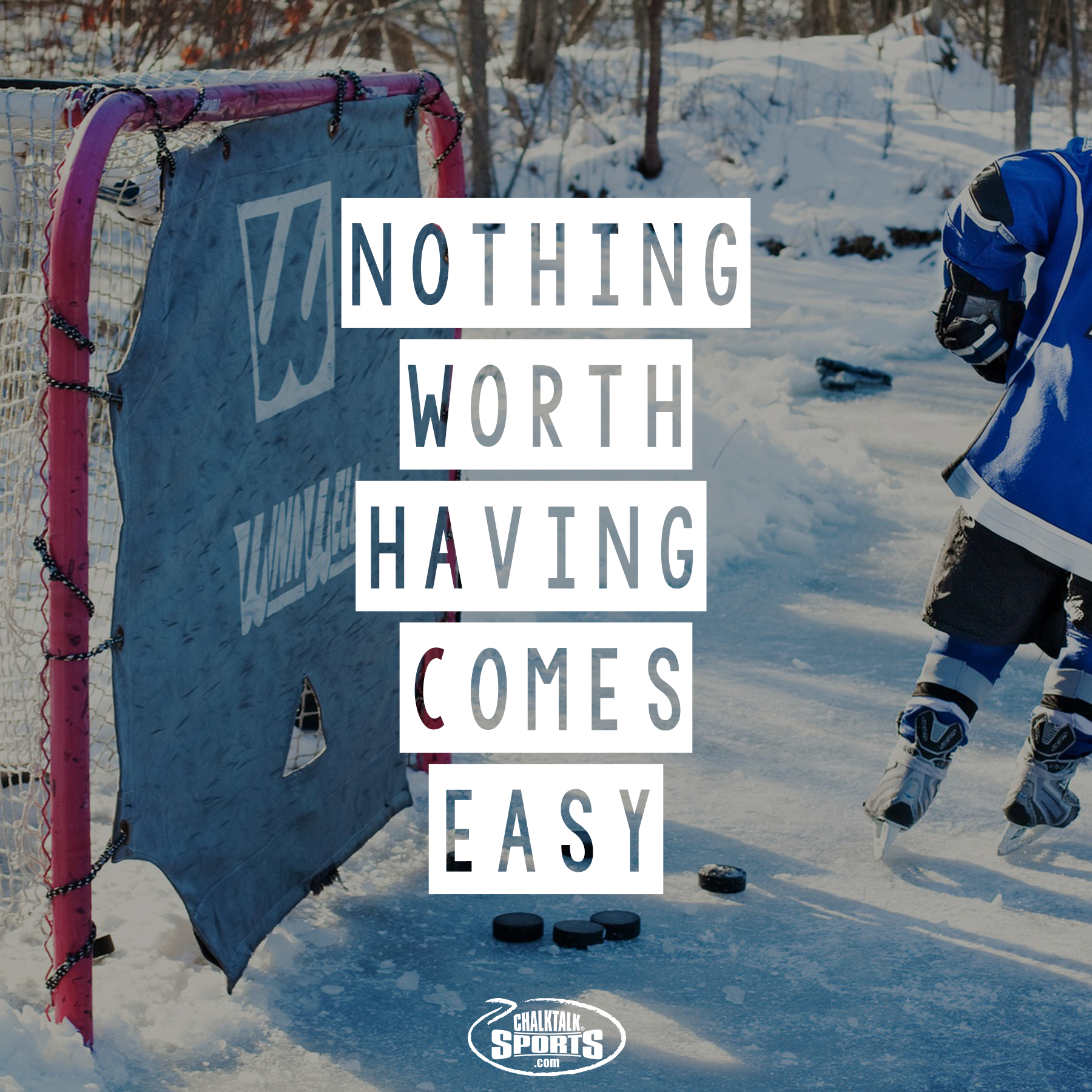 Nothing worth having comes easy.  Always push yourself to reach your goals then push yourself even harder to reach new goals.  Inspiration from ChalkTalkSPORTS.com!