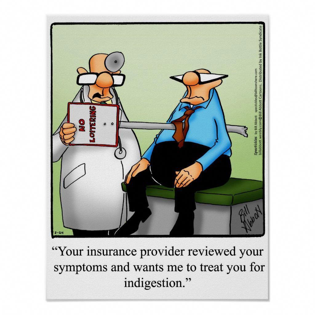 Funny Medical Insurance Humor Poster Zazzle Com Health Humor Medical Humor Health Insurance Humor