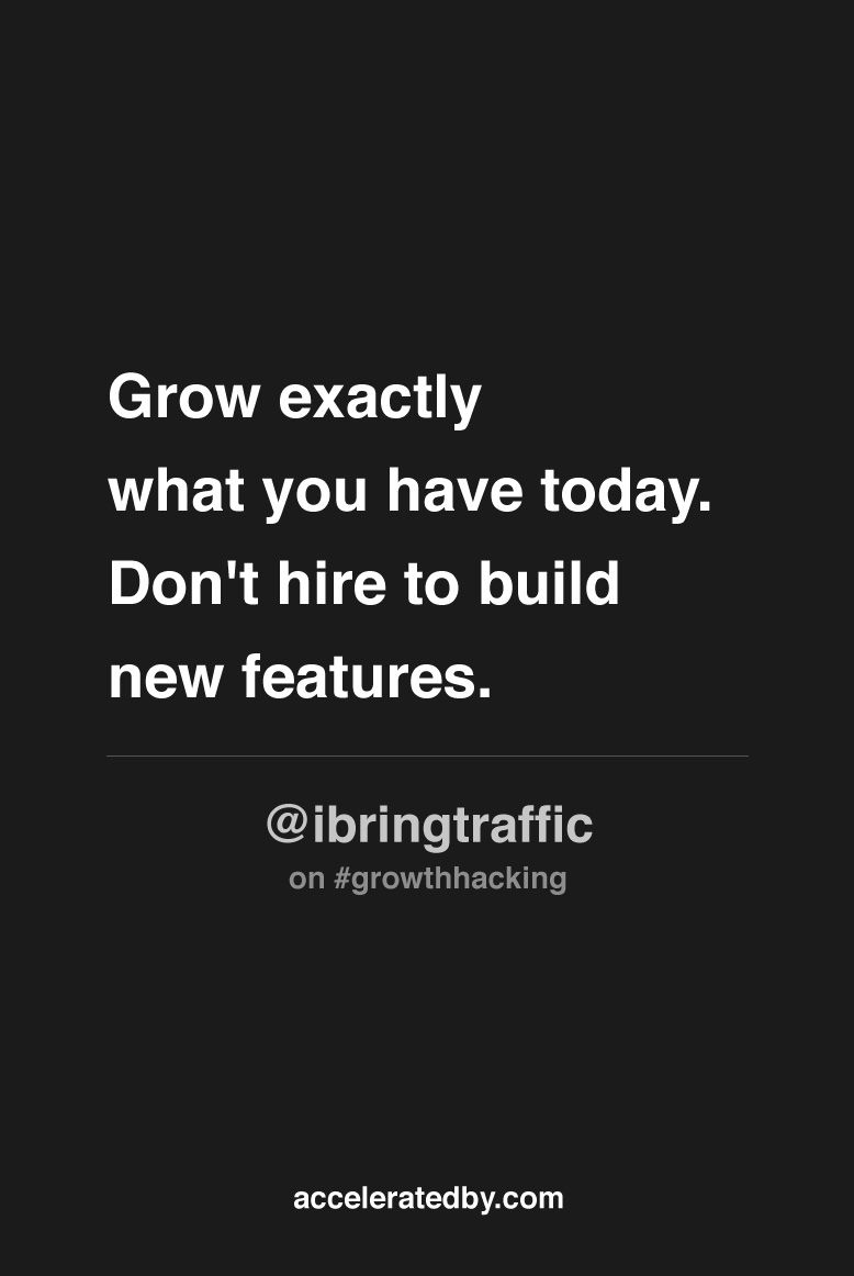 """Technology Management Image: """"Grow Exactly What You Have Today. Don't Hire To Build New"""