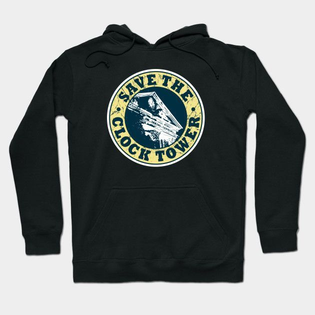Save The Clock Tower Hoodie
