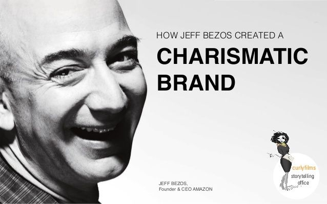 How Jeff Bezos created a charismatic brand | Curly Films by Curly Films - Storytelling Office via slideshare
