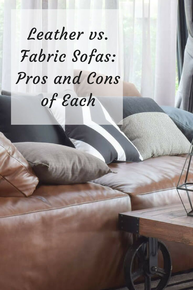 Leather Vs Fabric Sofas Pros And Cons Of Each Home