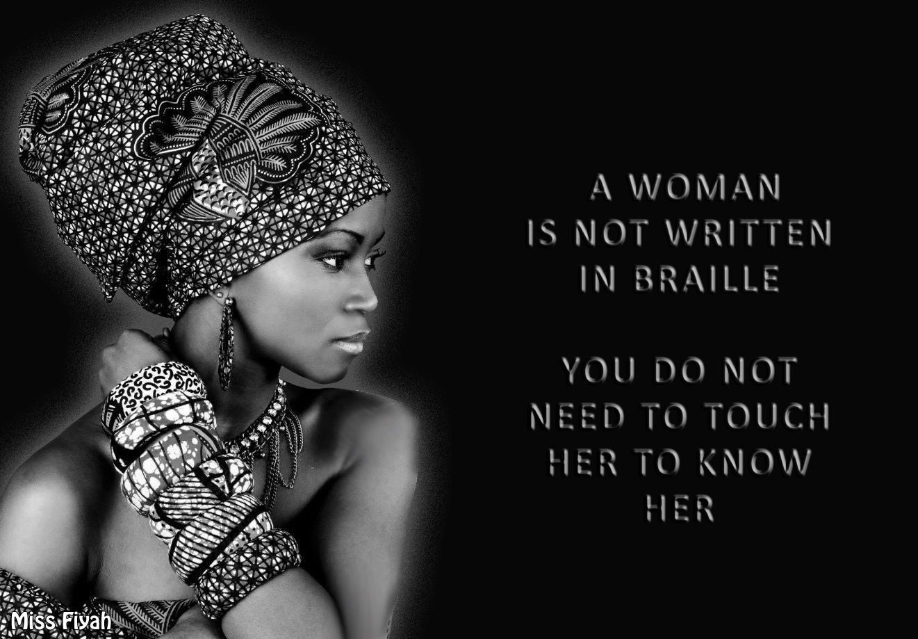 A woman is not written in braille. You do not need to