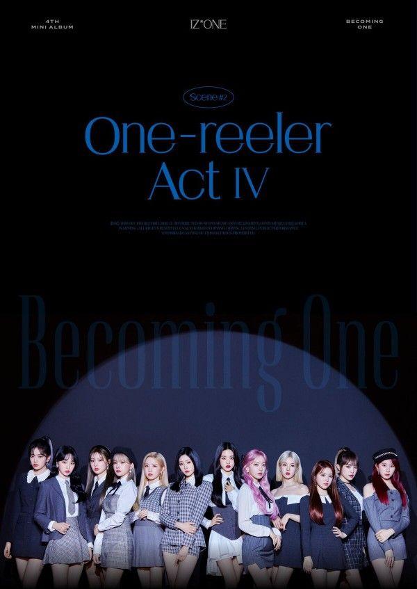 IZ*ONE、'One-reeler' / Act IV トラックリスト公開 : IZ*ONEまとめノート