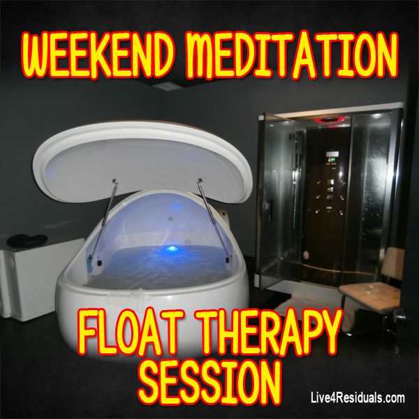 My weekend Meditation - Float Therapy Session