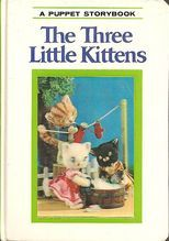 The Three Little Kittens A Puppet Storybook Little Kittens Kittens Storybook