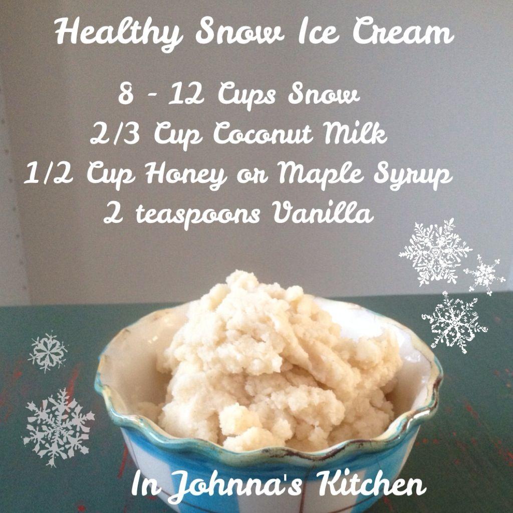 Healthy Snow Ice Cream In Johnna's Kitchen