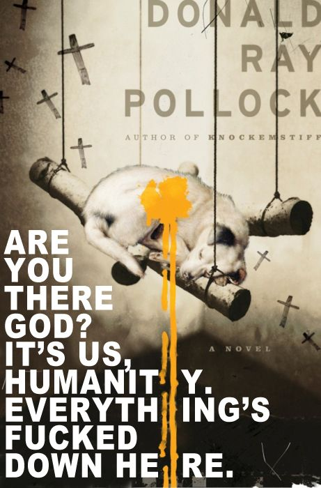 Donald Ray Pollock: The Devil All the Time