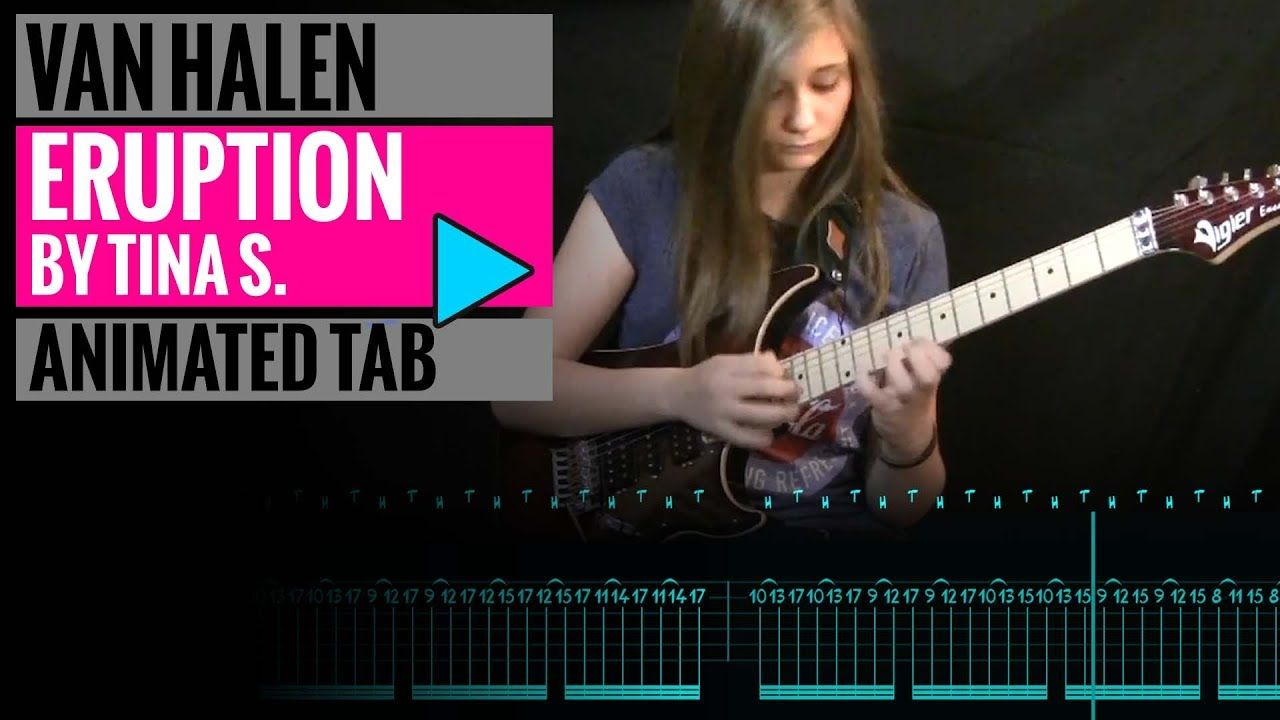 TINA S - EDDIE VAN HALEN - ERUPTION GUITAR SOLO COVER - Animated Tab | Van  halen, Guitar, Guitar lessons