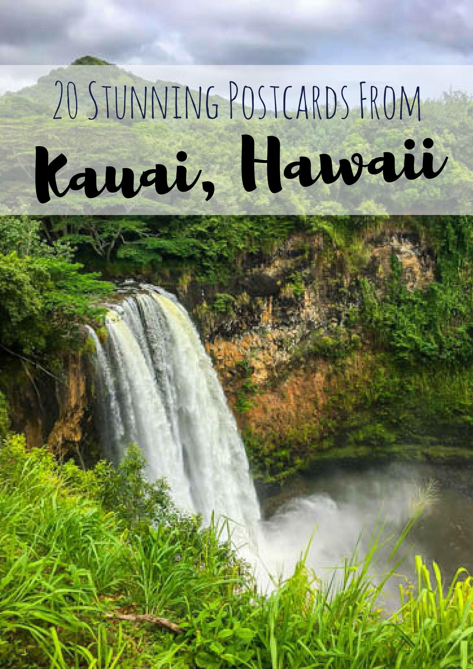 20 Postcards From The Garden Island Kauai Hawaii Hawaii Travel Guide Hawaii Travel Travel Usa