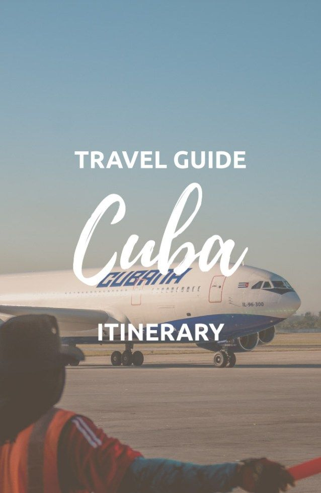 Planning a Trip to Cuba? - Don't Miss These Tips for 2020