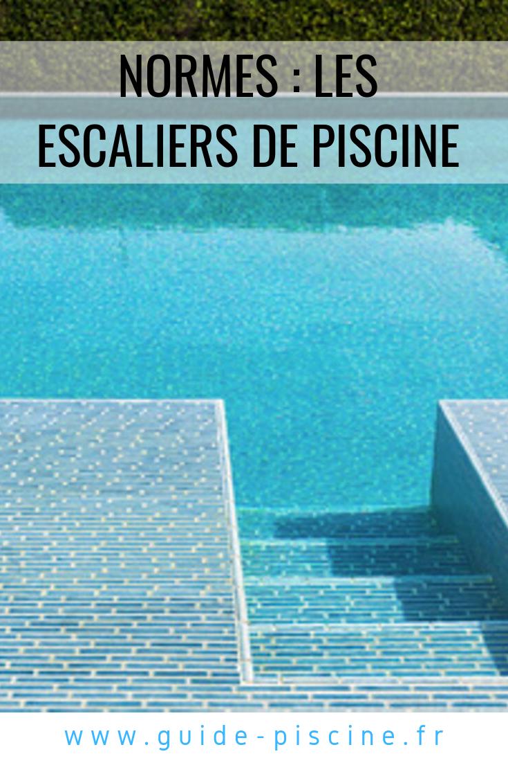 Normes et r glementations pour les escaliers de piscine - Construction piscine reglementation ...