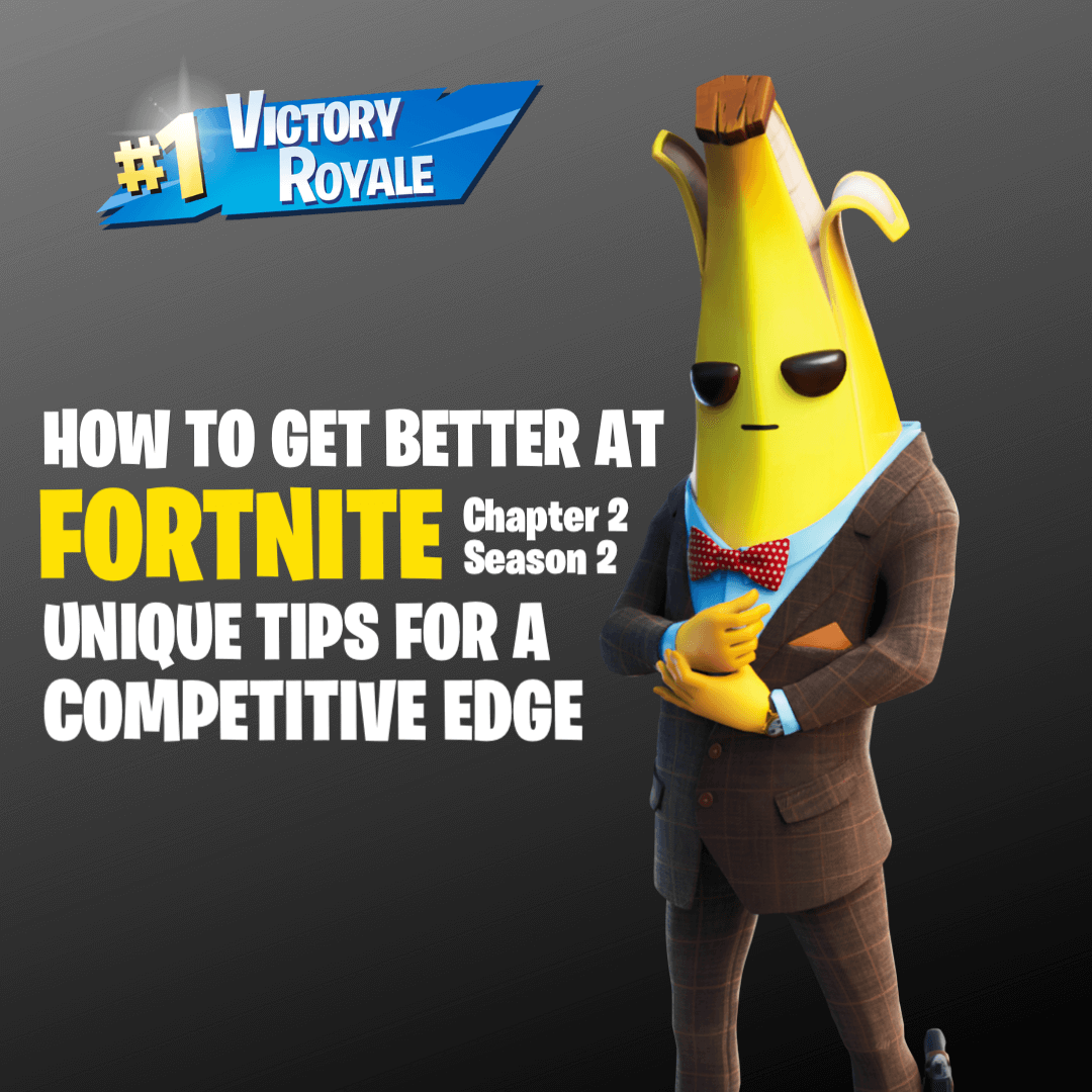 If You Re New To Fortnite Battle Royal Or Grinding For The Next World Cup Here S 12 Unique Mental Physical How To Get Better Fortnite How To Better Yourself