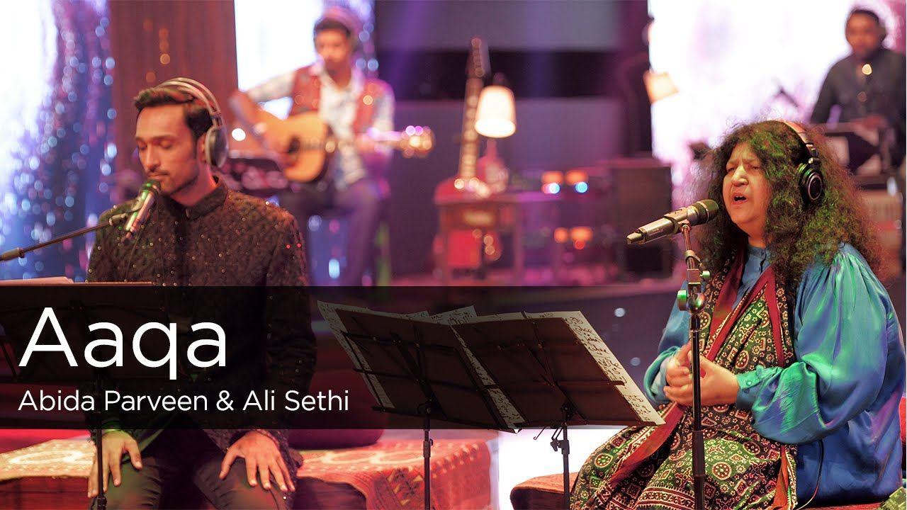 Aaqa Abida Parveen Ali Sethi Episode 1 Coke Studio
