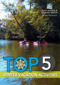 Top Five Winter Vacation Activities Orangebeach Gulfss