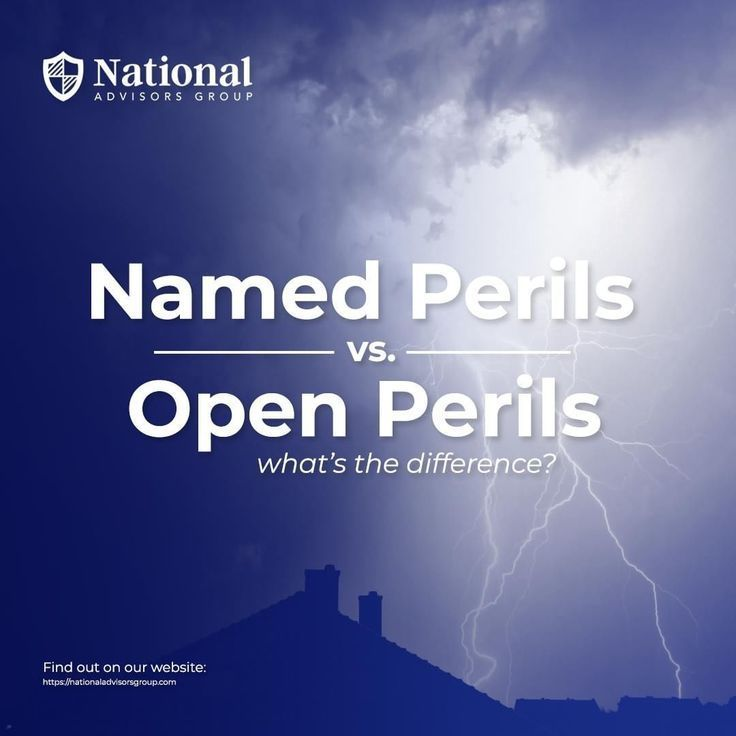 Named Vs Open Perils What S The Difference For The Most Part