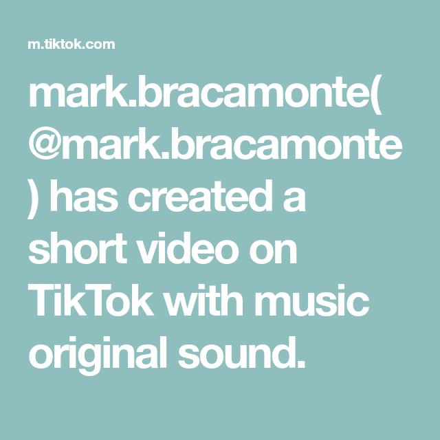 Mark Bracamonte Mark Bracamonte Has Created A Short Video On Tiktok With Music Original Sound The Originals Music Sound
