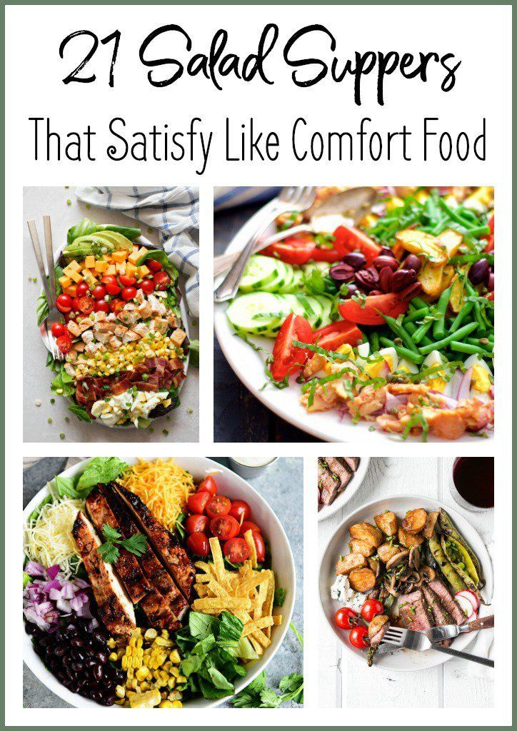 21 Salad Suppers That Satisfy Like Comfort Food