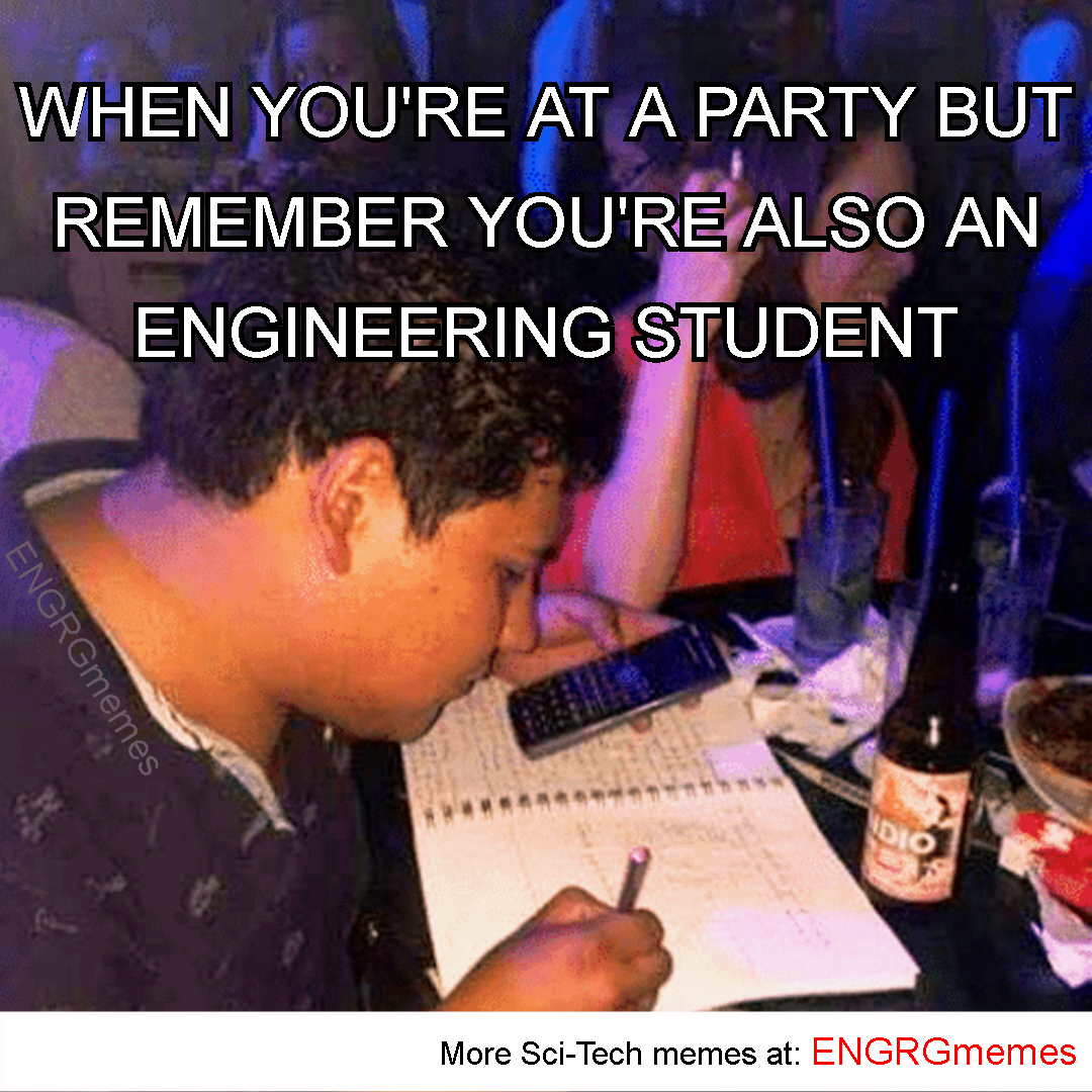 Work Life Balance Share Follow And Like For More Sci Tech Memes College Students Engin Engineering Student Humor Engineering Memes Engineering Humor