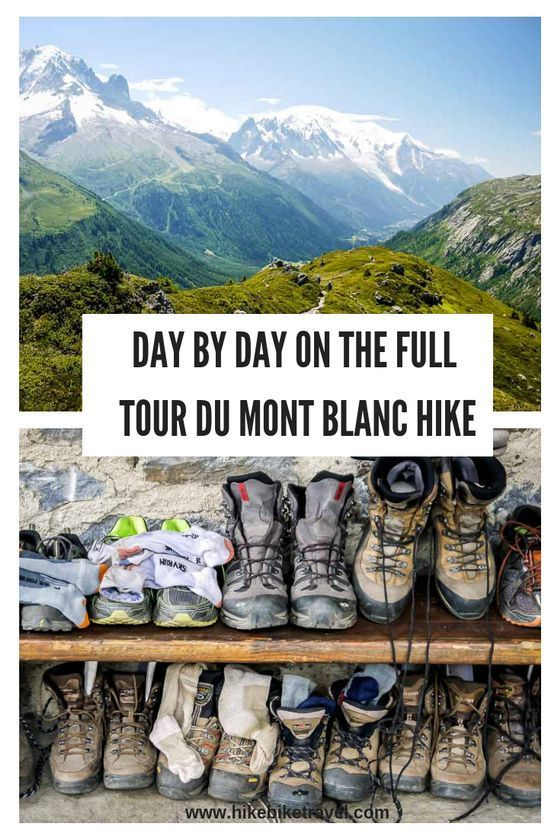 What's it's Like to Hike the Full Tour du Mont Blanc - Hike Bike Travel