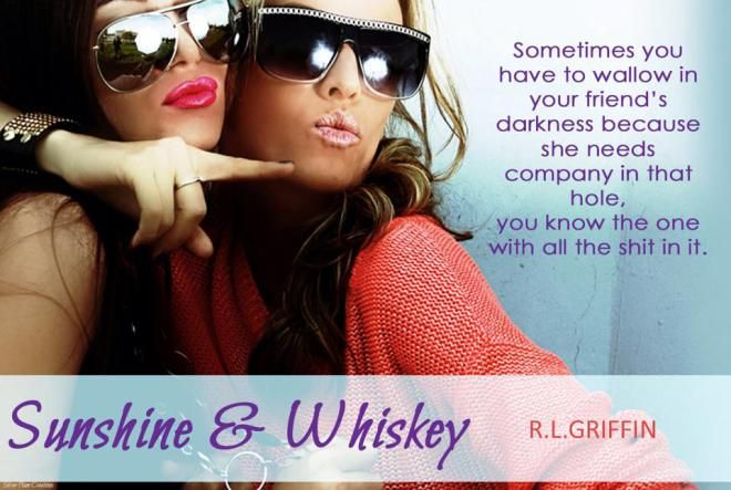 New Release: Sunshine & Whiskey by R.L. Griffin
