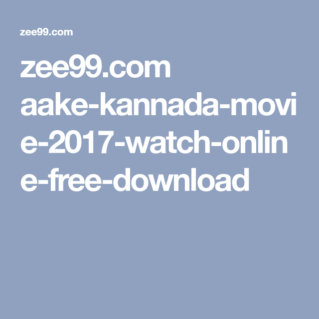 zee99.com aake-kannada-movie-2017-watch-online-free-download ...