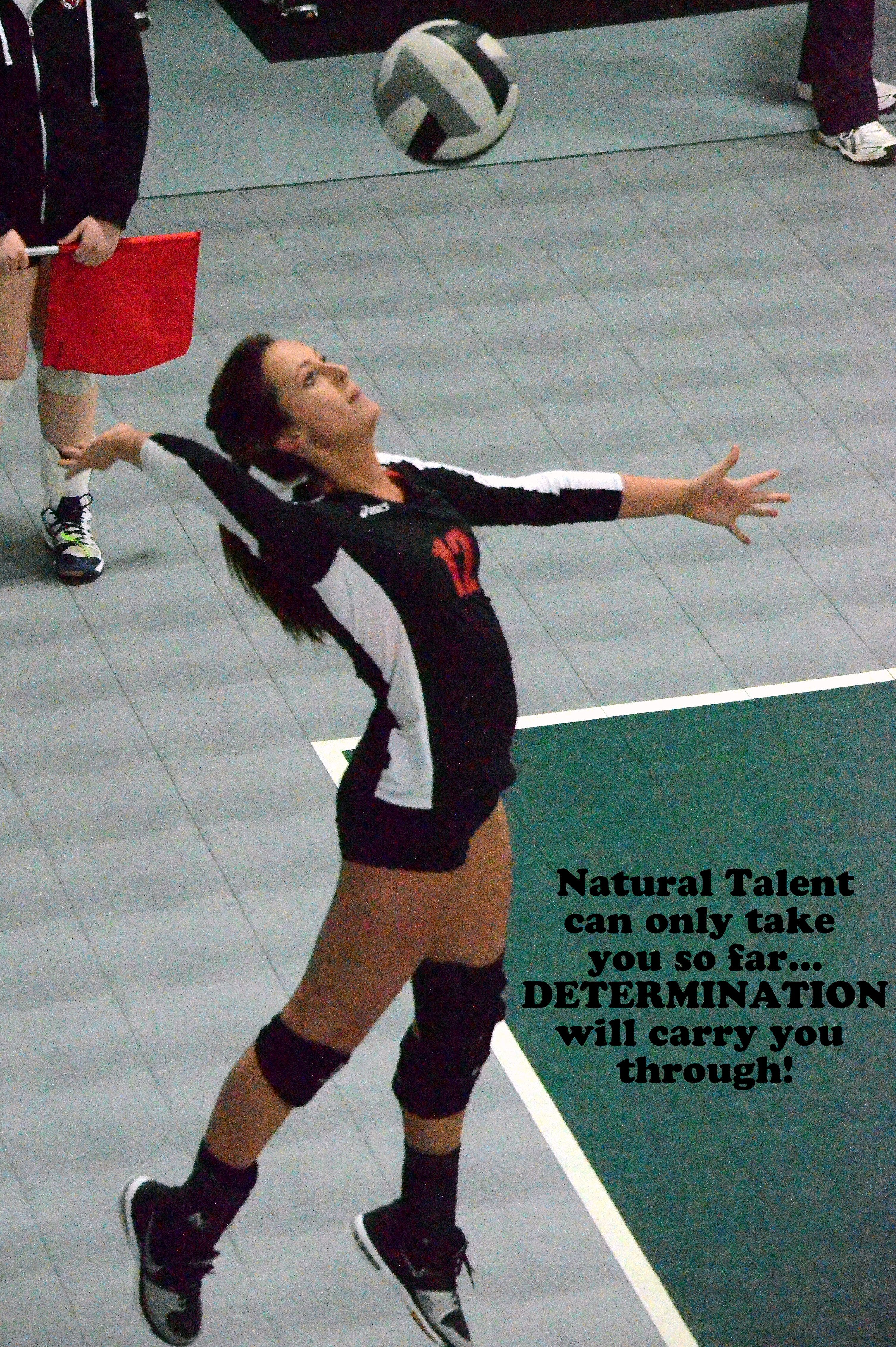 Volleyball Talent Will Only Get You So Far Determination Will Carry You Through Griffin Ble Volleyball Inspiration Volleyball Posters Motivational Posters