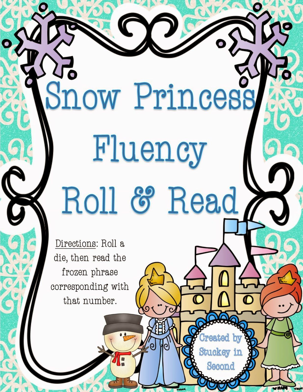 Snow Princess Fluency Roll & Read  http://stuckeyinsecond.blogspot.com/2015/01/roll-read-fluency-phrases.html