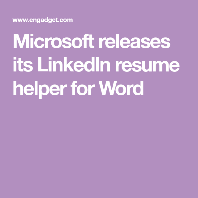 Linked In Resume Microsoft Releases Its Linkedin Resume Helper For Word  Resume .