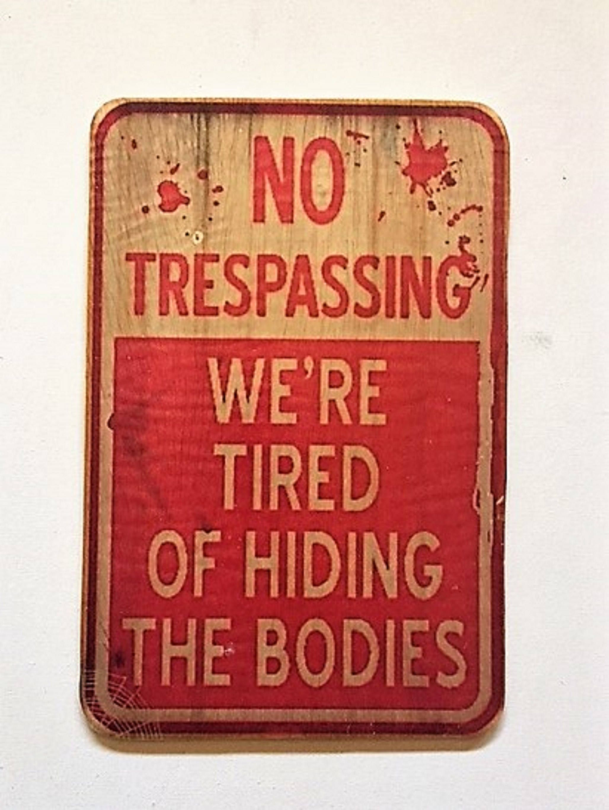 No Trespassing Sign No Wood Halloween Sign Halloween Decorations Haunted House Decor Zombie Sign Zombie Scary Signs