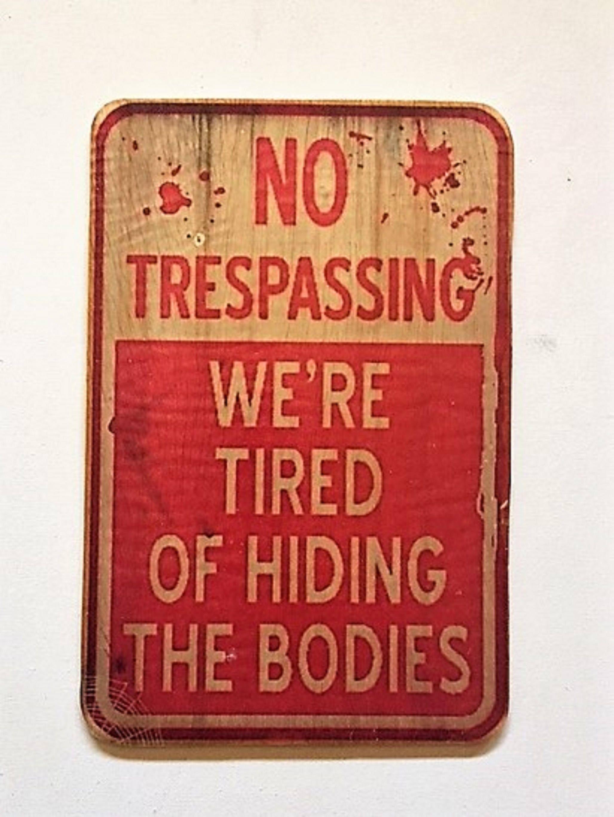 No Trespassing Sign, Wood Halloween Sign, Halloween