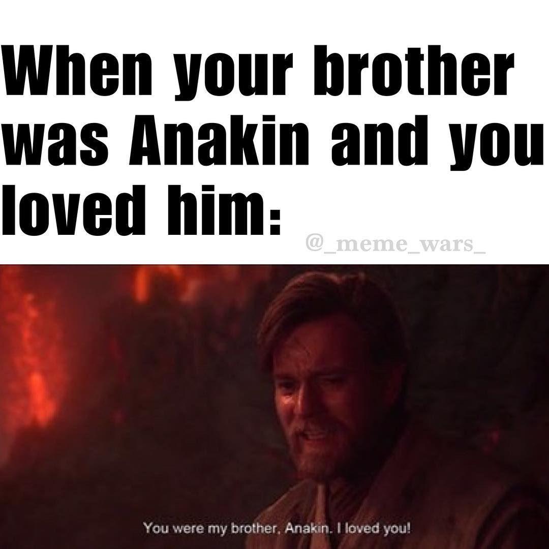 Starwars Meme Memesdaily Dumbmemes Dumbhumor Anakin Obiwan