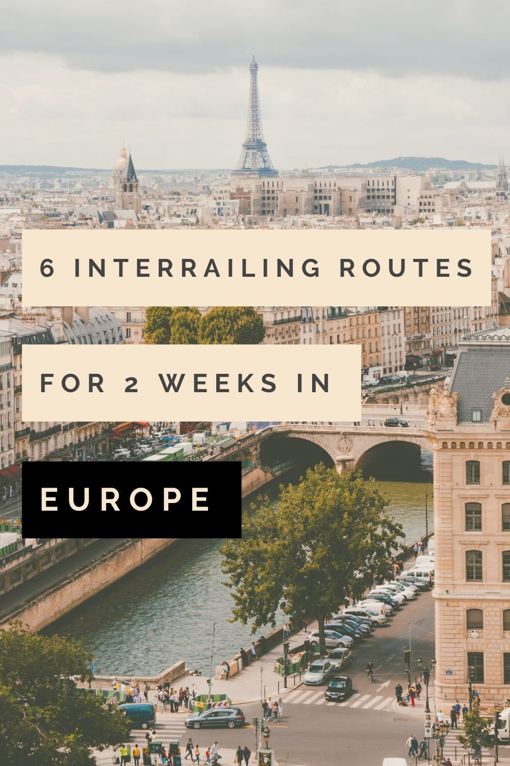 110+ 112 Epic Interrail Routes for 12 Weeks in Europe   Europe train ...