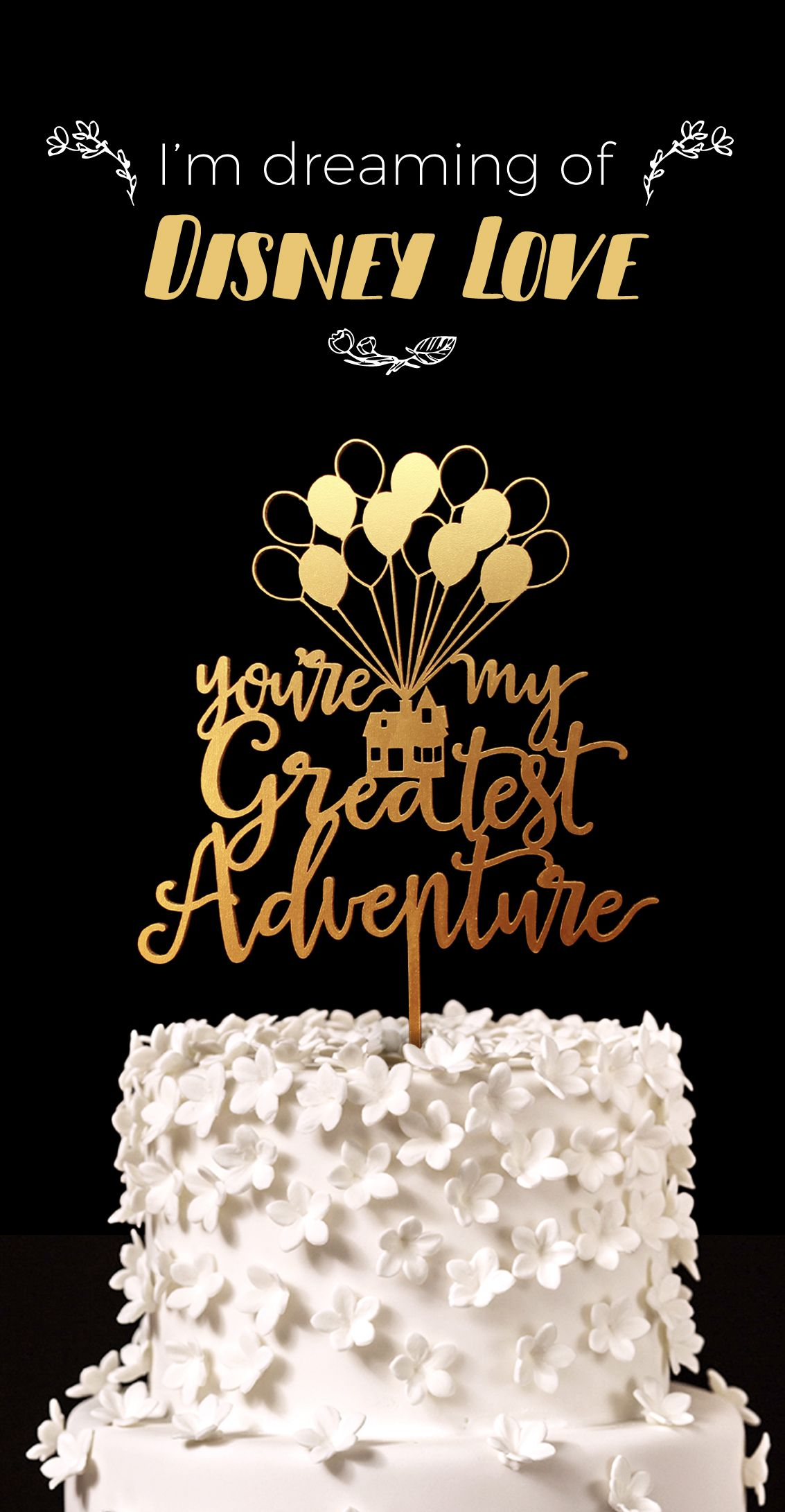 Up Wedding Cake Topper You re my Greatest Adventure Great for