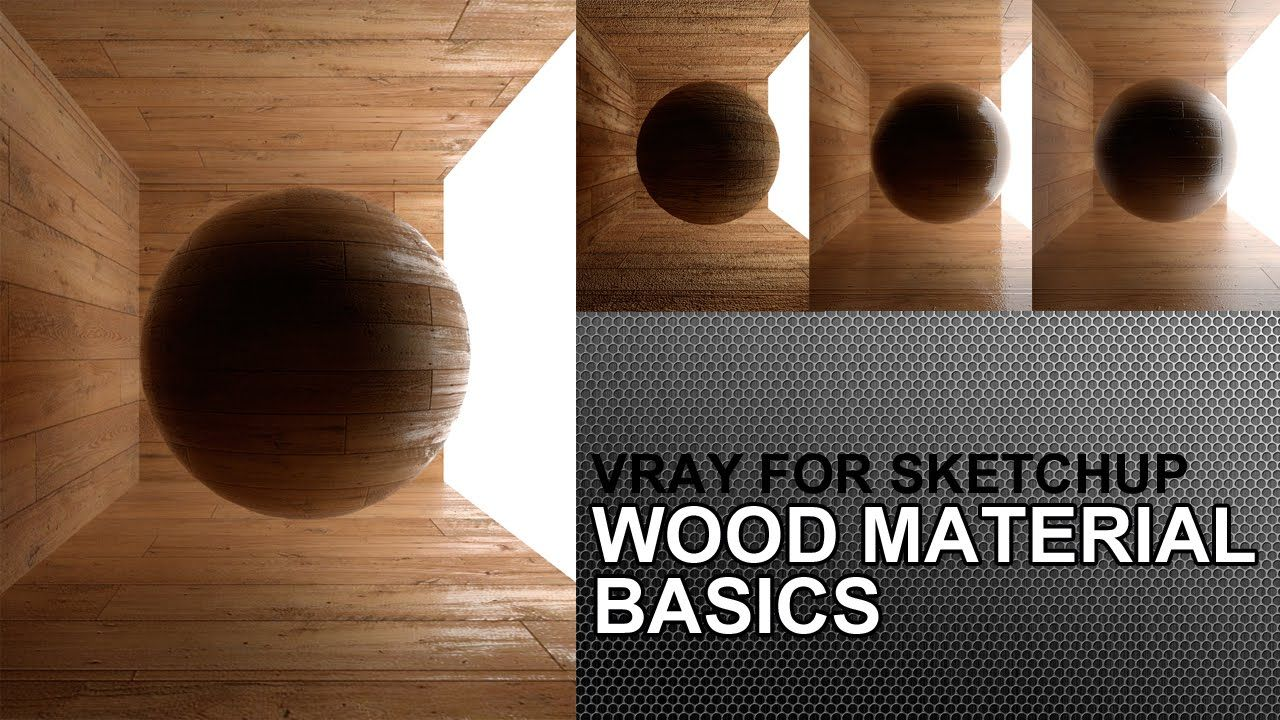 Comment Faire Une Maison Sur Sketchup How To Create Wood Floor Material In Vray For Sketchup 2