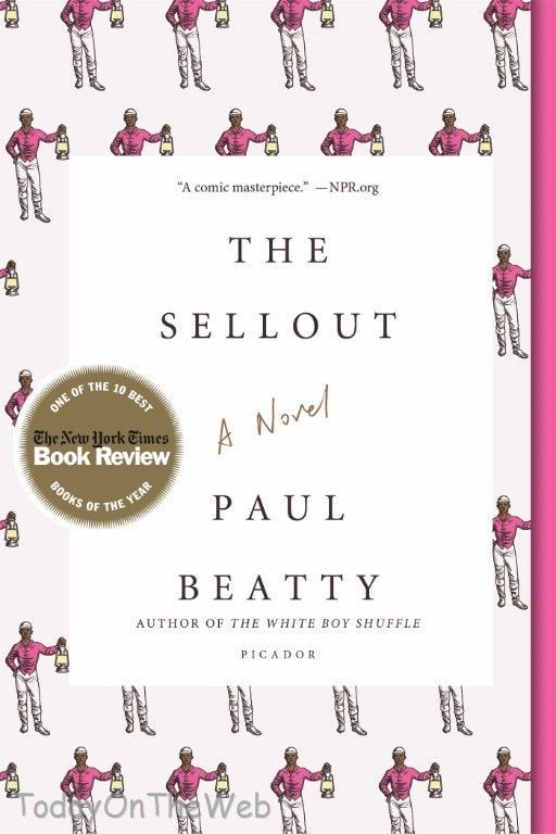 The Sellout: A Novel Paperback by Paul Beatty