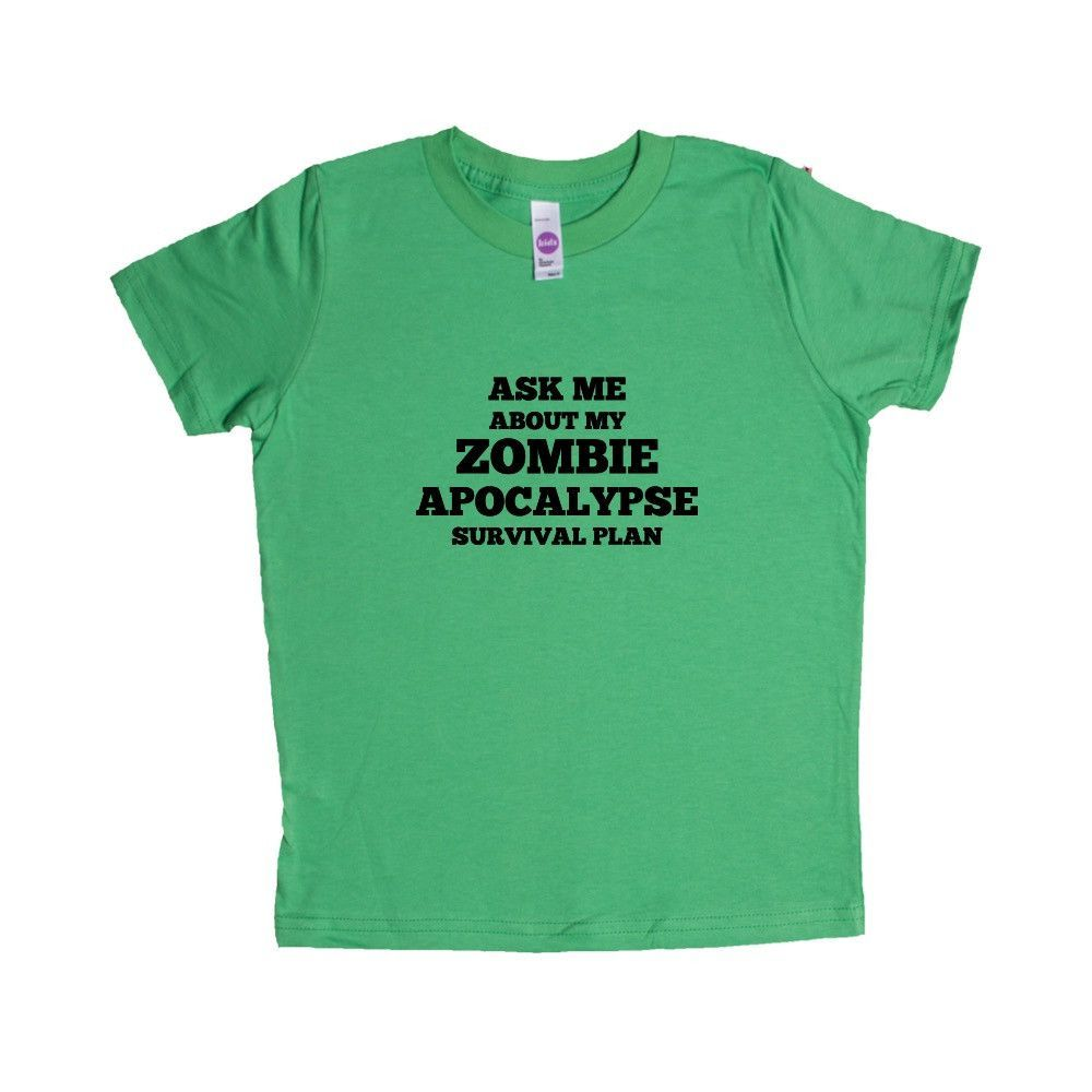Ask Me About My Zombie Apocalypse Survival Plan Zombies Undead Apocalypse End Of The World Walkers Biters SGAL10 Unisex Kid's Shirt